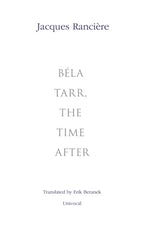 Béla Tarr, the Time After