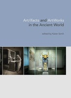Art/ifacts and ArtWorks in the Ancient World